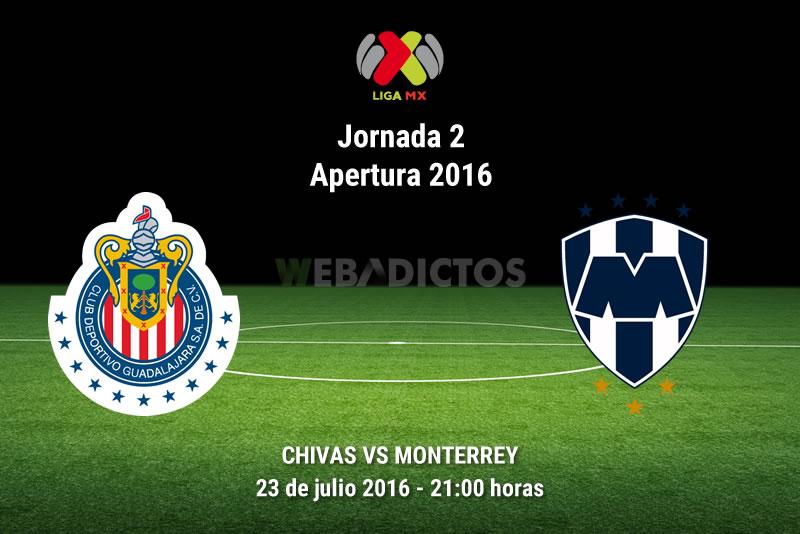 Chivas vs Monterrey, Jornada 2 del Apertura 2016 | Resultado: 1-0 - chivas-vs-monterrey-apertura-2016