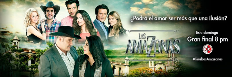 Final de Las Amazonas este 7 de agosto ¡Imperdible! - final-de-las-amazonas-televisa