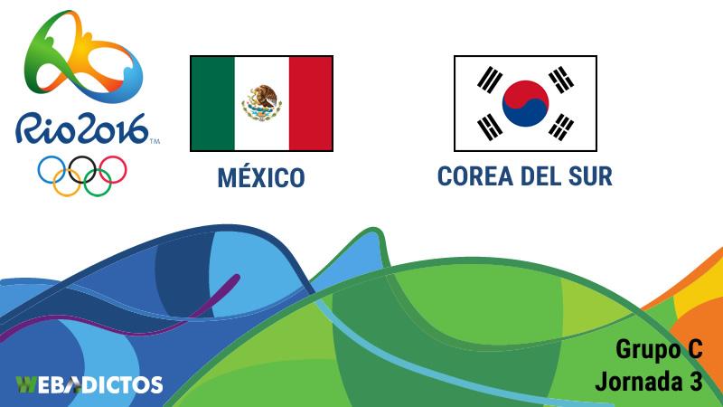 m 233 xico vs corea sur juegos ol 237 mpicos de r 237 o 2016