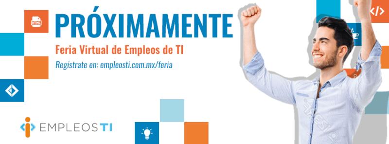 Feria Virtual de Empleos especializada en tecnología, México y USA - proximamente1-800x296