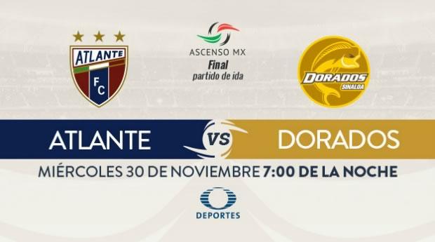 Atlante vs Dorados, Final del Ascenso MX A2016 | Resultado: 2-3 - atlante-vs-dorados-final-ascenso-mx-internet