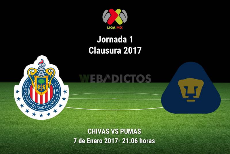 Chivas vs Pumas, Jornada 1 del Clausura 2017 | Resultado: 2-1 - pumas-vs-chivas-clausura-2017