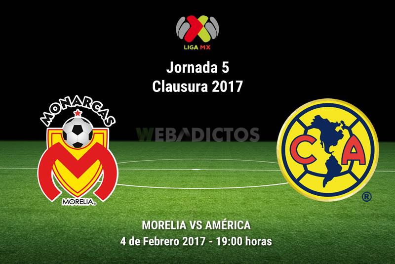 Morelia vs América, Jornada 5 Clausura 2017 | Resultado: 0-2 - monarcas-morelia-vs-america-j5-clausura-2017