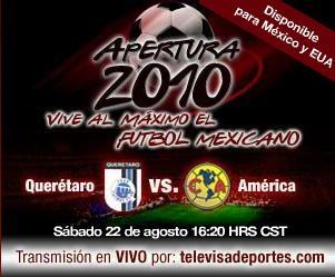 Queretaro vs America en vivo, Apertura 2010 - queretaro-america-en-vivo-apertura-2010