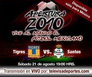 tigres santos en vivo apertura 2010 Tigres vs Santos en vivo, Apertura 2010