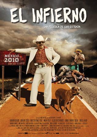 El Infierno (película mexicana), nada que celebrar por el Bicentenario - poster-el-infierno-la-pelicula