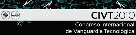 Congreso Internacional de Vanguardia Tecnológica en Mérida - civt2010