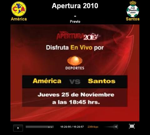 america santos en vivo apertura 2010 America vs Santos en vivo, Semifinal Apertura 2010