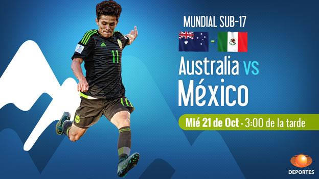 mexico vs australia en vivo mundial sub 17 2015 México vs Australia, Mundial Sub 17 Chile 2015