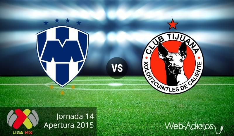 monterrey vs tijuana apertura 2015 Monterrey vs Tijuana, Jornada 14 del Apertura 2015