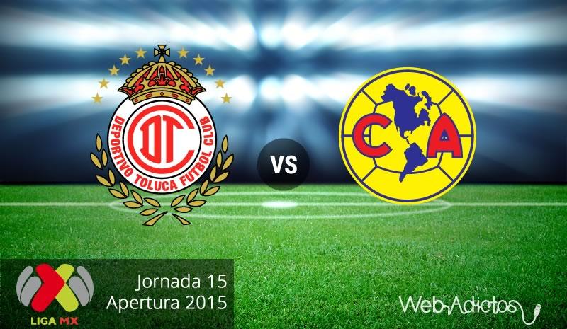 toluca vs america apertura 2015 Toluca vs América, Jornada 15 del Apertura 2015