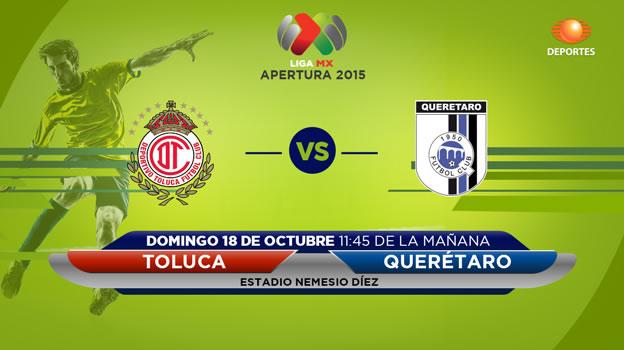 toluca vs queretaro en vivo apertura 2015 Toluca vs Querétaro, Jornada 13 del Apertura 2015
