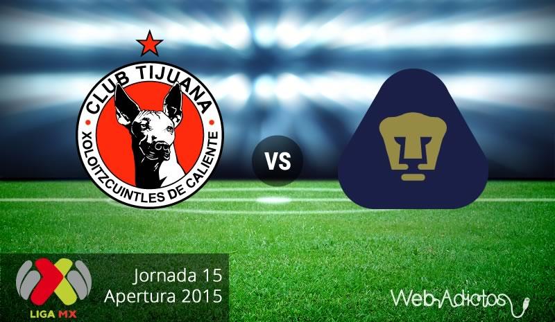 Tijuana vs Pumas, Jornada 15 del Apertura 2015 - xolos-de-tijuana-vs-pumas-apertura-2015