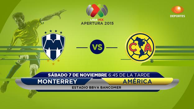 monterrey vs america en vivo apertura 2015 Monterrey vs América, Fecha 16 del Apertura 2015