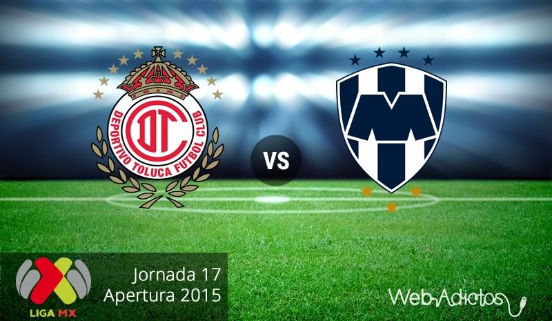 Toluca vs Monterrey, Jornada 17 del Apertura 2015 - toluca-vs-monterrey-apertura-2015