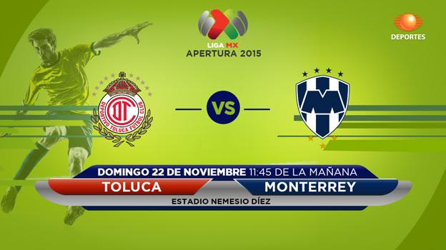 Toluca vs Monterrey, Jornada 17 del Apertura 2015 - toluca-vs-monterrey-en-vivo-apertura-2015-televisa
