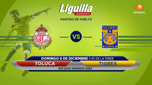 Toluca vs Tigres, vuelta de la semifinal del Apertura 2015 - toluca-vs-tigres-en-vivo-semifinal-apertura-2015