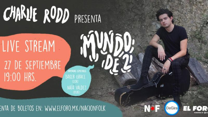 Concierto en streaming de Charlie Rodd, entradas y cartel | Wegow España