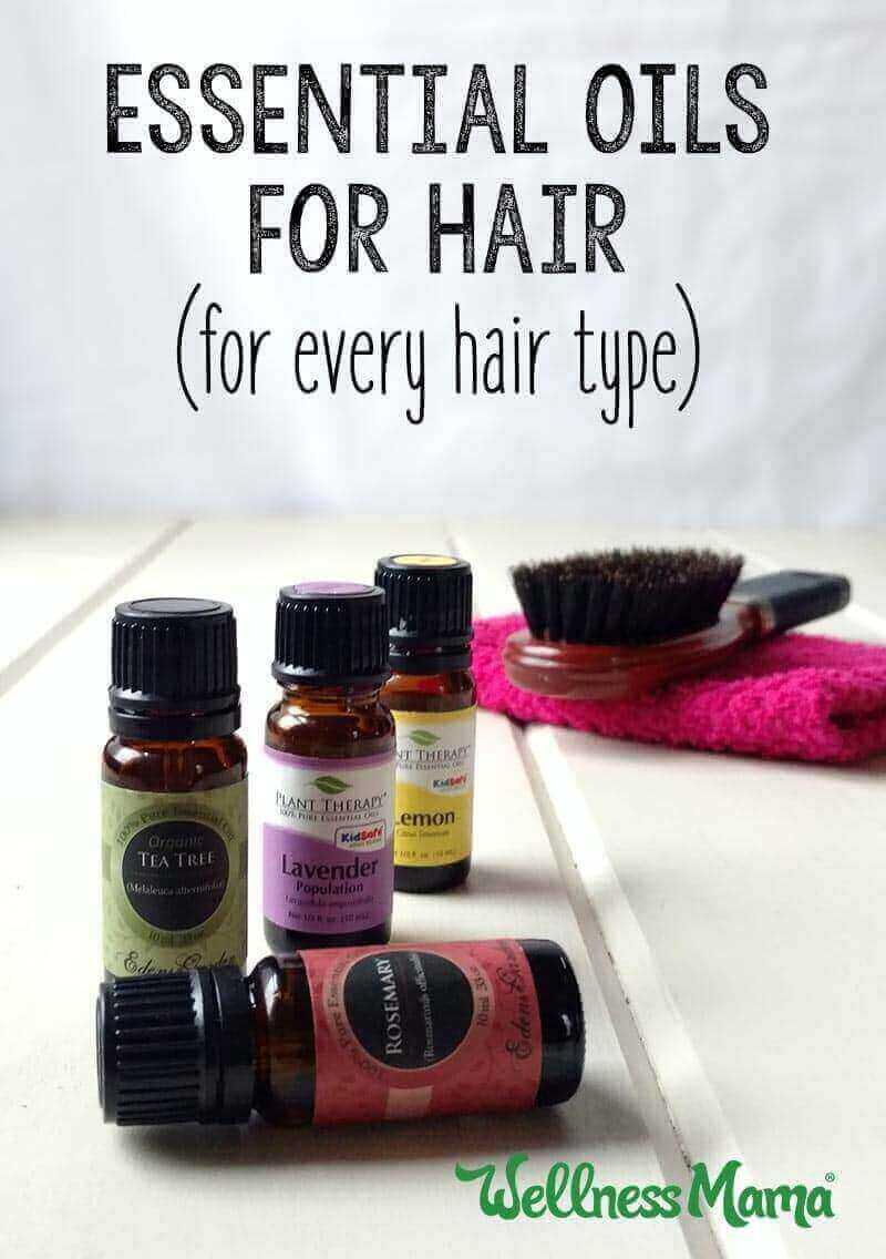 9 Nourishing Essential Oils For Hair Health Wellness Mama
