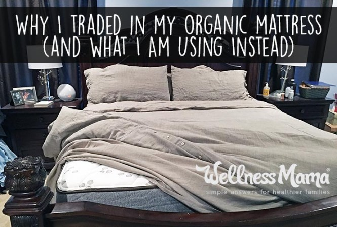 Why I Traded In My Expensive Organic Mattress And What M Using Instead