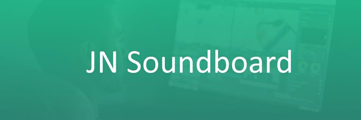 JN Soundboard