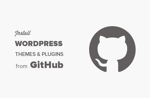 Cài đặt plugin hoặc chủ đề WordPress từ GitHub