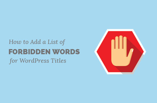 Forbidden words list for WordPress post titles