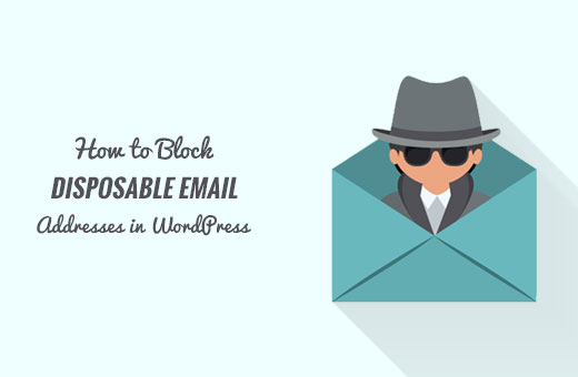 Block disposable email addresses in WordPress