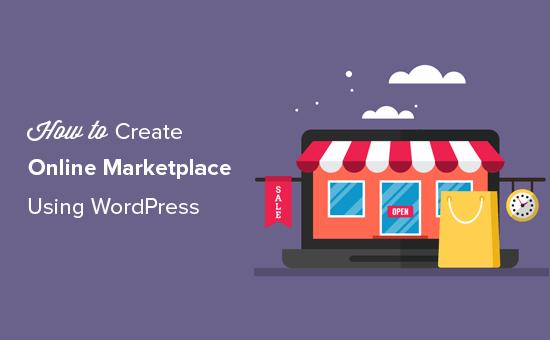 Building an online marketplace using WordPress