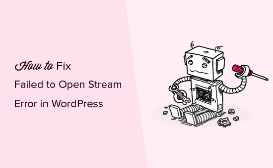 Failed to open stream error in WordPress