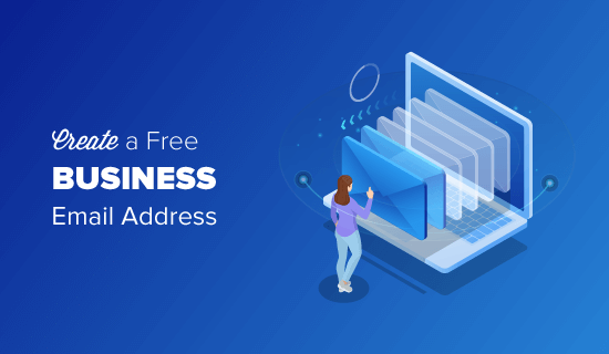 How to Create a Free Business Email Address
