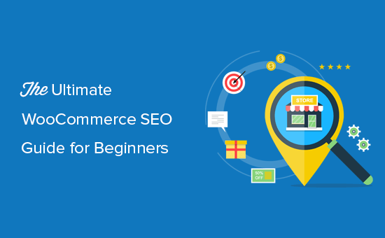 The complete WooCommerce SEO guide