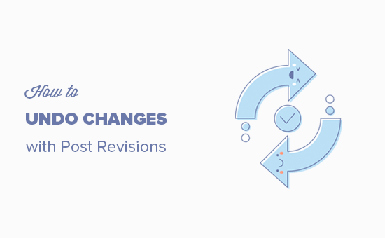 Easily undo changes in WordPress with post revisions