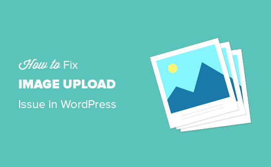 Fixing image upload issues in WordPress