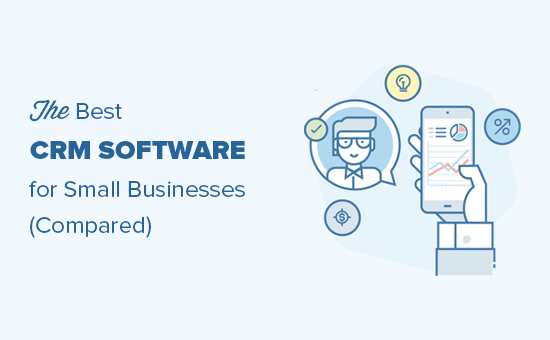 Comparing the best CRM software for small businesses