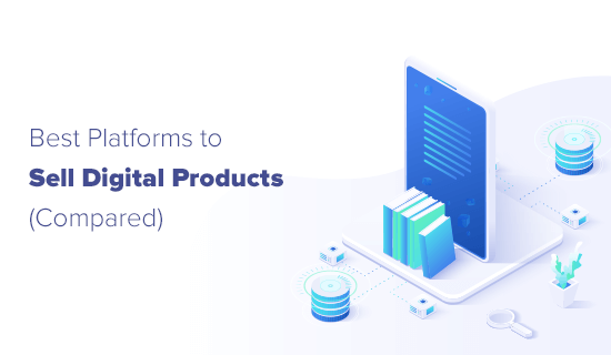 Best Platforms to Sell Digital Products Online