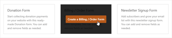 Click on the 'Create a Billing / Order Form' button to create your form