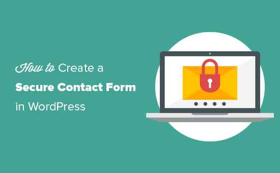 Creating a secure contact form in WordPress
