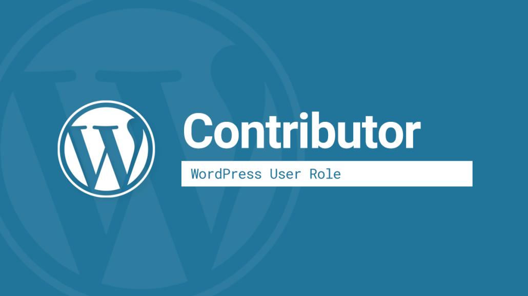 WordPress Contributor user role