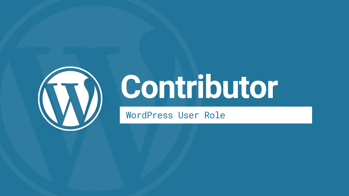 WordPress Contributor user role
