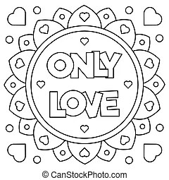 Download Let love grow. coloring page. vector illustration. Let ...