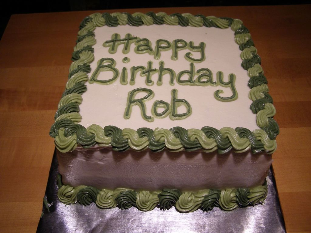 Happy Birthday Rob Cakecentral Com