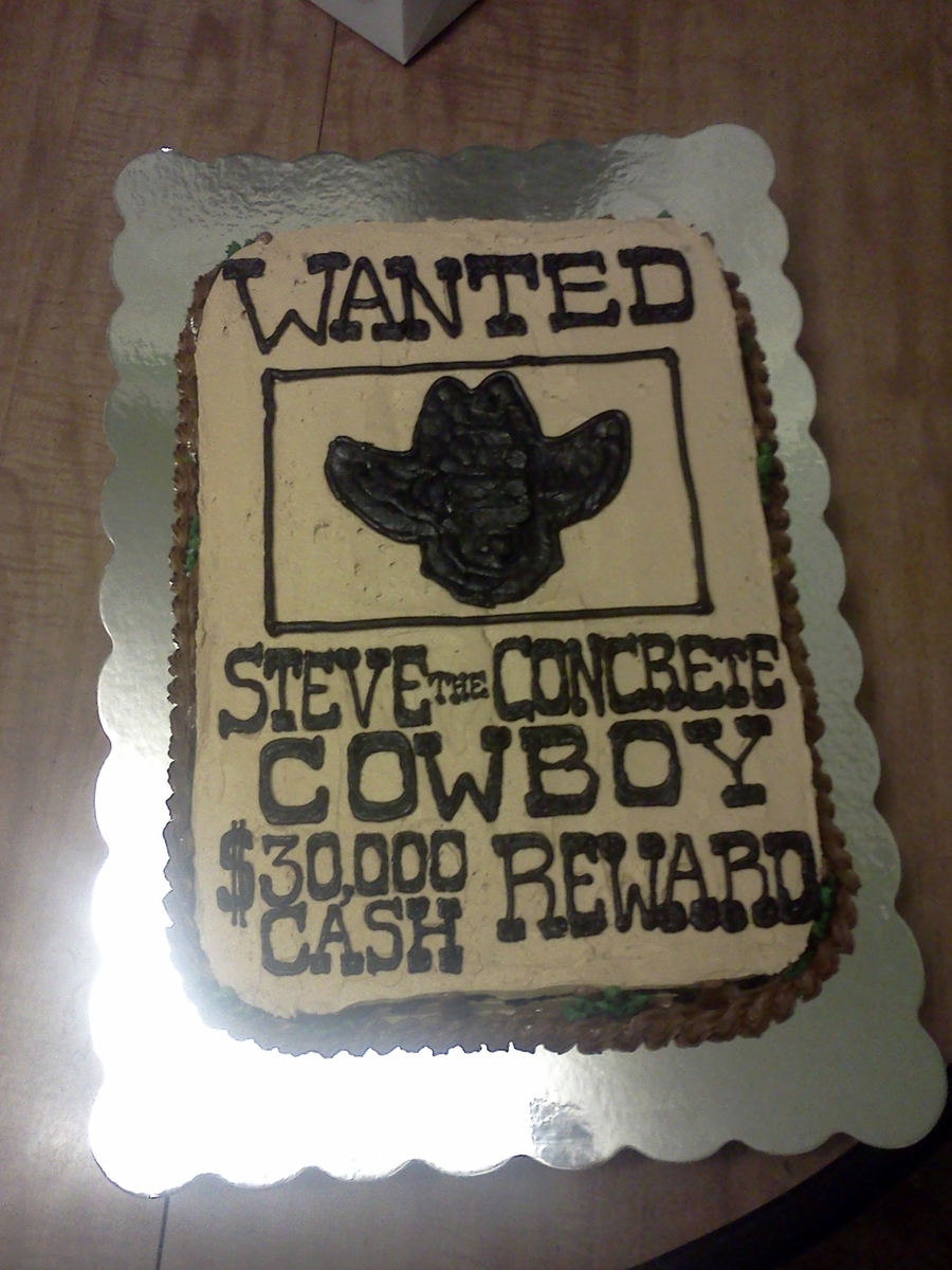 Cowboy Wanted Poster Birthday Cake Cakecentral Com