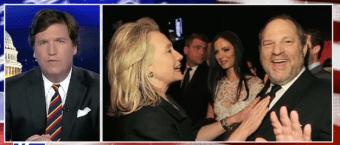 Tucker CALLS OUT Hillary, Democrats Over Harvey Weinstein [VIDEO]