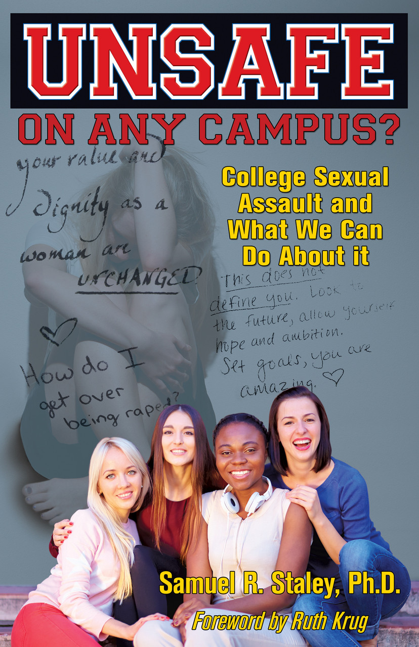 Unsafe on Any Campus by Samuel R. Staley (image courtesy Southern Yellow Pine Publishing)