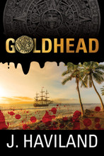 Goldhead by J. Haviland (image courtesy Southern Yellow Pine Publishing)