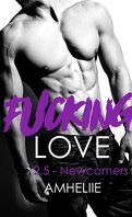 Fucking Love, Tome 2.5 : Newcomers