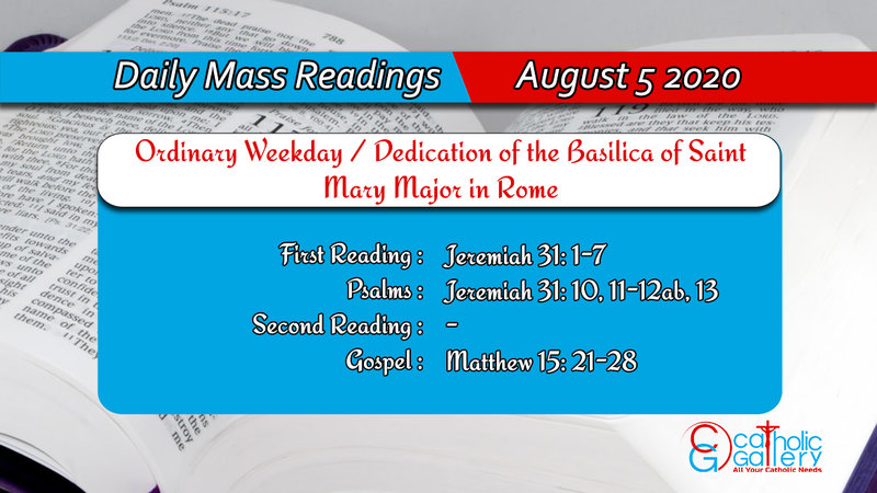 Catholic Daily Mass Readings for 5th August 2020