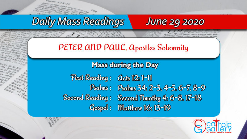 Daily Mass Readings Monday 29th June 2020, Daily Mass Readings Monday 29th June 2020