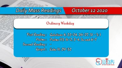 Catholic Daily Mass Readings 12th October 2020 Today Monday